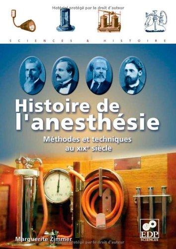 Histoire de l'anesthésie : Méthodes et techniques au XIXe siècle