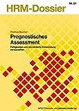 Expert Marketplace -  Thomas Baumer  - Prognostisches Assessment. Fähigkeiten und persönliche Entwicklung voraussehen (HRM-Dossier)