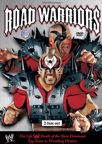 Road Warriors  - The Life and Death of the Most Dominant Tag-Team in Wrestling (Legion Of Doom)