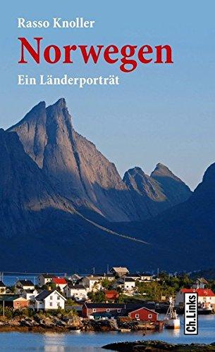 Norwegen: Ein Länderporträt (Diese Buchreihe wurde ausgezeichnet mit dem ITB-Bookaward 2014): Alle Infos bei Amazon