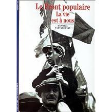 Le Front populaire : La vie est à nous
