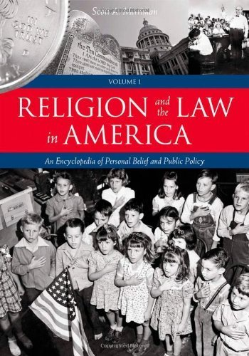 Religion and the Law in America [2 volumes]: An Encyclopedia of Personal Belief and Public Policy 1st edition by Merriman Sr., Scott A. (2007) Hardcover
