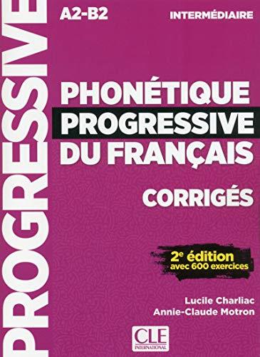 Phonétique progressive du français - Niveau intermédiaire - Corrigés - 2ème édition - Nouvelle couverture