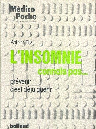 L'Insomnie, connais pas par Antoine Bija
