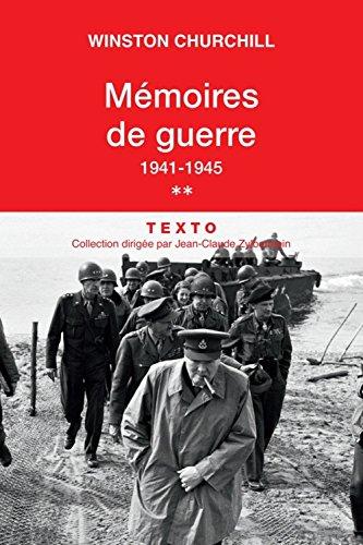Mmoires de guerre : Tome 2, fvrier 1941-1945