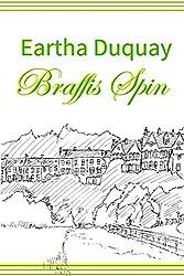 Braffis Spin by Eartha Duquay (2013-06-28)