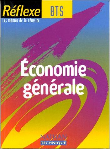 Réflex BTS : Economie générale