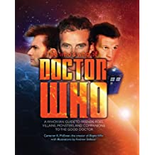 By Cameron K. McEwan - The Who's Who of Doctor Who: A Whovian's Guide to Friends, Foes, Villains, Monsters, and Companions to the Good Doctor (Dr Who)