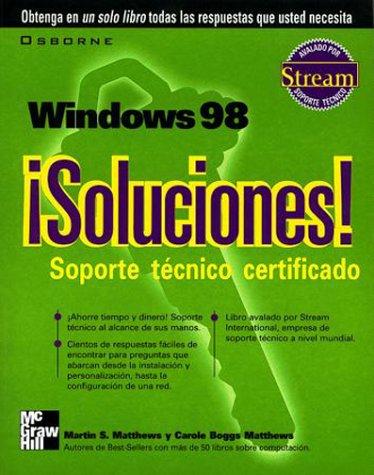 Windows 98 Soluciones! Soporte Tecnico Certificado