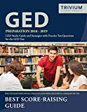 GED Preparation 2018-2019: GED Study Guide and Strategies with Practice Test Questions