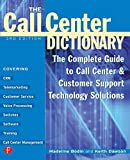 The Call Center Handbook1: The Complete Guide to Starting, Running, and Improving Your Call Center (Cmp Books)