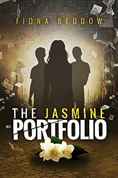 The JASMINE Portfolio by [Beddow, Fiona]