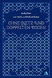 Ohne Netz und doppelten Boden: Andachten von Heidi und Rolland Baker