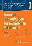 Formeln und Aufgaben zur Technischen Mechanik 1: Statik - Dietmar Gross, Wolfgang Ehlers, Peter Wriggers, Jörg Schröder, Ralf Müller