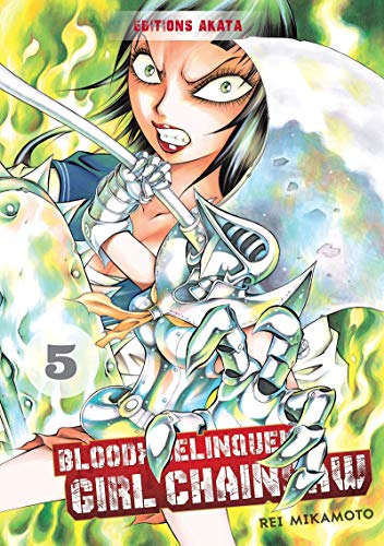 Bloody Delinquent Girl Chainsaw - tome 5 (05)
