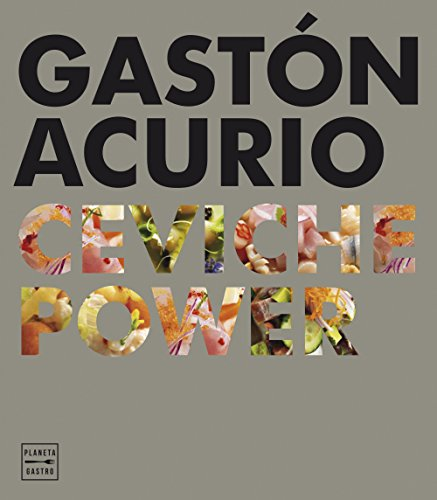 Ceviche power (Cocina T) por Gastón Acurio
