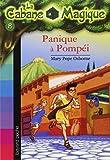 Panique à Pompéi / Mary Pope Osborne | Osborne, Mary Pope. Auteur