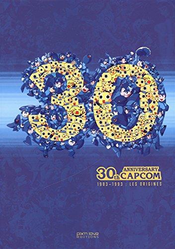 L'histoire de Capcom par Florent Gorges