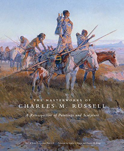 the-masterworks-of-charles-m-russell-a-retrospective-of-paintings-and-sculpture-the-charles-m-russel
