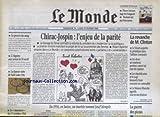 MONDE (LE) [No 16813] du 14/02/1999 - CHIRAC - JOSPIN - L'ENJEU DE LA PARITE - LA REVANCHE DE M. CLINTON - LA GUERRE DES PIZZAS - JOSEF MENGELE - SUISSE 1956 - LA FAUSSE NOTE DE SALT LAKE CITY - L'ALGERIE AUX URNES - LE PROCES DU SANG.