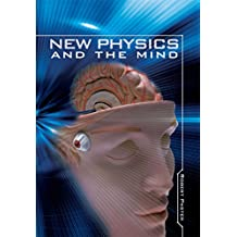New Physics and the Mind (English Edition)