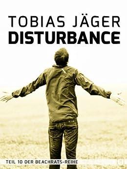 Disturbance (Beachrats 10) (German Edition) by [Jäger, Tobias]