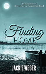 Finding Home by Jackie Weger (2014-01-02)