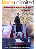 Whatever Floats Our Boat (Nobby Chronicles Book 2)