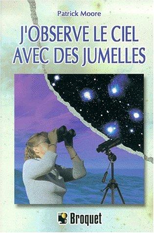 L'Observation du ciel aux jumelles par Moore