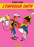Lucky Luke, tome 13 - L'Empereur Smith - Dargaud - 07/06/1996