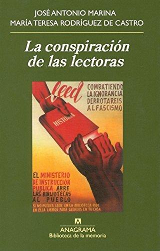 La conspiración de las lectoras (Biblioteca de la memoria) por José Antonio Marina Torres