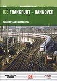 ICE Frankfurt-Hannover - Führerstandsmitfahrten [Alemania] [DVD]