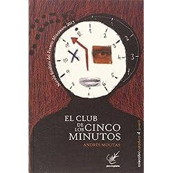 El Club de los Cinco Minutos (Brotadura) Finalista Premio Minotauro 2013