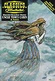 Uncle Tom's Cabin (Classic Illustrated) - Evelyn Goodman, Karen Karbiener, Harriet Beecher Stowe