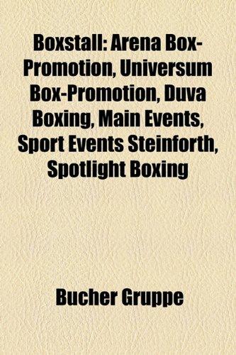 Boxstall: Arena Box-Promotion, Universum Box-Promotion, Duva Boxing, Main Events, Sport Events Steinforth, Spotlight Boxing
