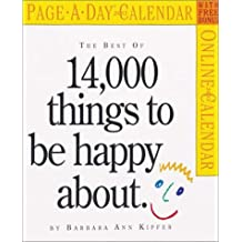 The Best of 14,000 Things to Be Happy about Calendar (2003)