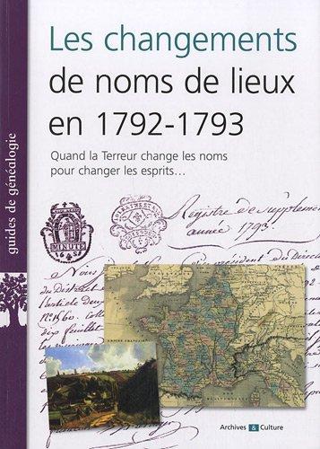 Les changements de noms de lieux en 1792-1793