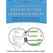 Practice of Cloud System Administration, The: 2