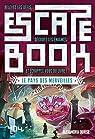 Escape Book - Le Pays des merveilles par Ourse