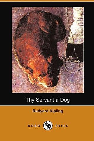 Thy Servant a Dog (Dodo Press)
