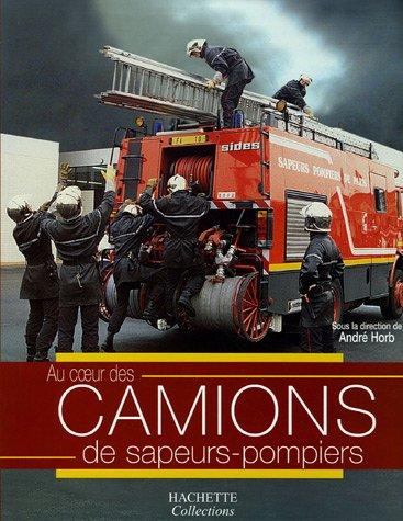 Camions de sapeurs-pompiers par André Horb, Collectif