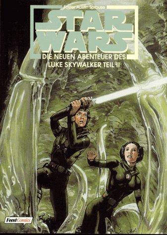 Star Wars, Bd.13, Die neuen Abenteuer des Luke Skywalker, Teil II