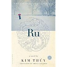 Ru: A Novel by Kim Th? (2012-11-27)