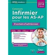 Concours infirmier pour les AS-AP - Entrée en IFSI, examen d'admission : Aide-soignant et Auxiliaire de puériculture