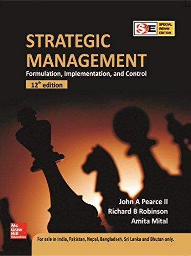 Strategic Management: Formulation, Implementation and Control