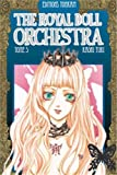 The Royal Doll Orchestra -Tome 05-