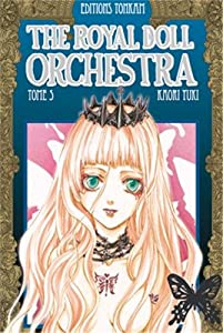 The Royal Doll Orchestra Edition simple Tome 5