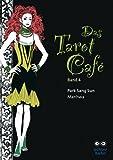 Das Tarot Café 4 - Sang Sun Park