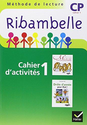 Ribambelle CP Serie Verte 2009, Cah d'Activites N 1 + Livret Entr. Lecture + Mes Outils pour Ecrire