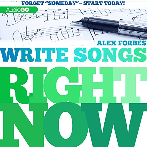 Write Songs Right Now  Audiolibri